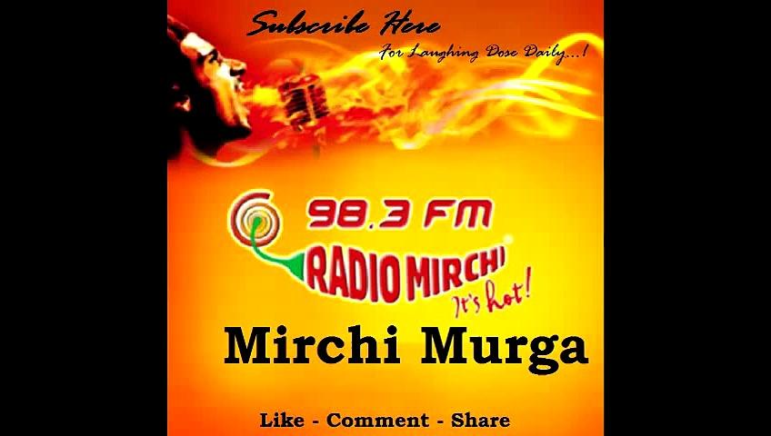Radio Mirchi Murga Prank Call Police Ki Gaadi Ka Radio Nahi Chal Raha